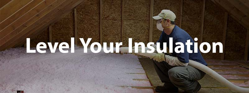 Level your insulation bay area